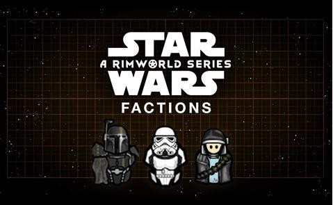 rimworld star wars factions banner