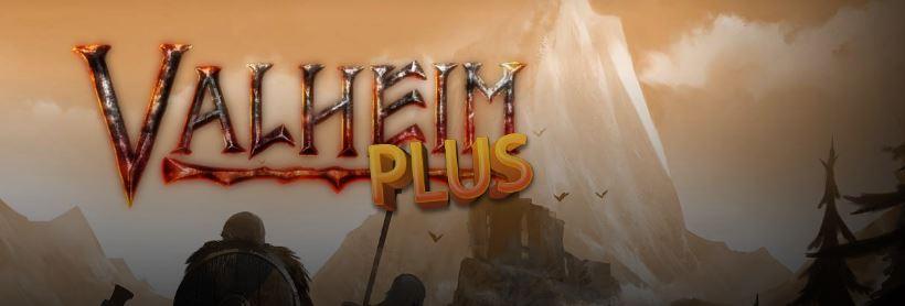 banner image for the most popular Valheim mod on the nexus, Valheim Plus