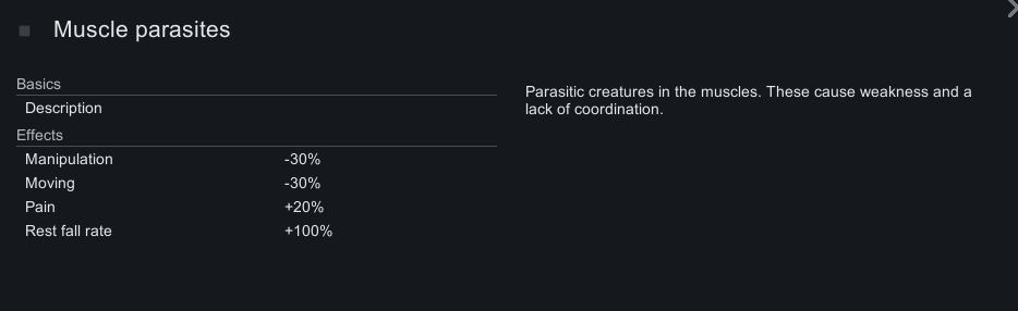 The in-game description for muscle parasites in Rimworld. This screen shows the negative effects and the following descriptive text: Parasitic creatures in the muscles. These cause weakness and a lack of coordination.
